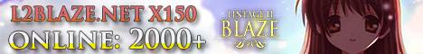 ★ L2BLAZE.NET X150 ONLINE: 2000+ ★